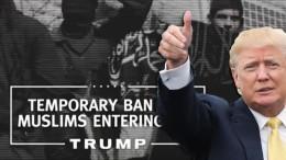 Trump isiste: per il momento blocchiamo tutti i musulmani provenienti dai 7 stati...