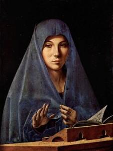 L'Annunziata di Antonello da Messina è stata trasferita al piano terra dell'Abatellis accanto alla Eleonora del Laurana. Nell'annunziata manca l'angelo. Ma, per Antonello, la Madonna lo sta ascoltando e intende con questa immagine farne sentire la presenza...
