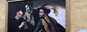 """Torna Pasquino a Roma? a pochi passi da Montecitorio uno """"scherzo"""" dall'allusione massonica? ...Una versione de """"I BARI"""" del Caravaggio. Il Cavaliere dà la propria personale benedizione: tutti contenti, dunque? Ma é solo un dipinto ..."""