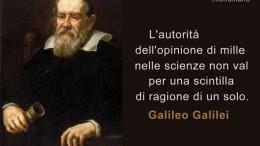 Galileo definì la scienza come ciò che ci consente di distinguere una certezza da un'ipotesi o da un'opinione.