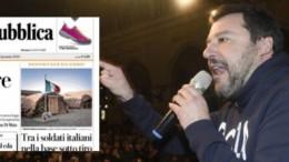 Matteo Salvini e la copertina de La Repubblica che espone l'inusitato strano programma della sinistra italiana: cancellare l'avversario! Probabilmente un altro autogol...