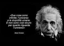 Einstein, dopo C Galileo Galilei, dovrebbe averci insegnato quando una verità è ...scientifica.